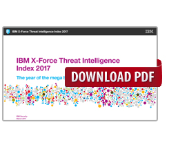 IBM X-Force Threat Intelligence Index 2017